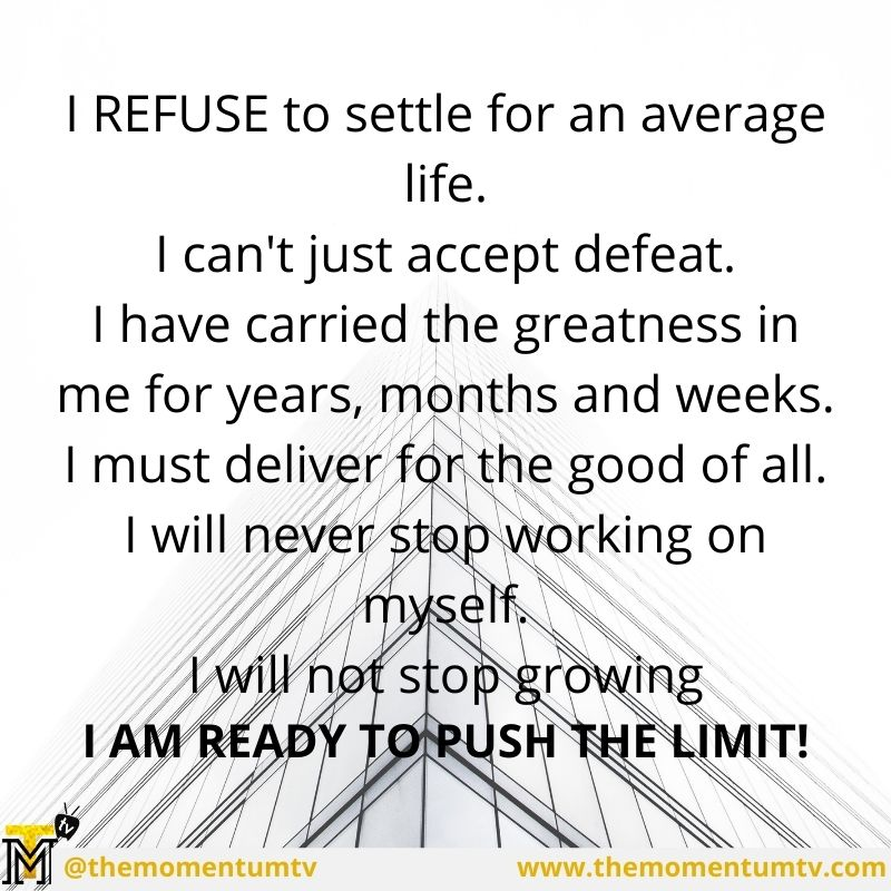 """I refuse to give up."" ""I refuse to accept defeat"". declaring this loudly as daily motivation will help you to get them registered in your..."